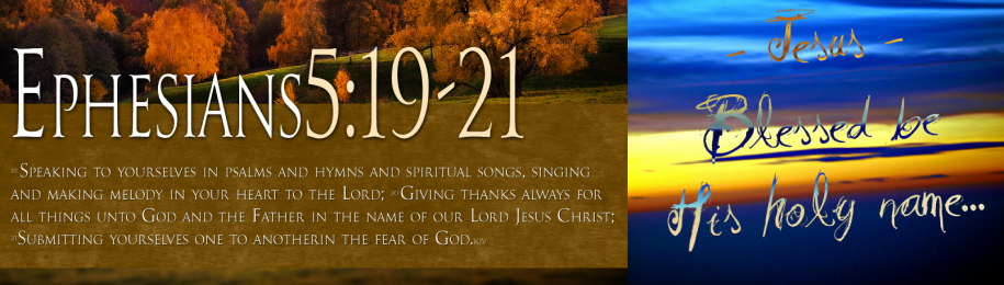 Hymns and Worship Songs - Hymns & Spiritual Songs & Worship